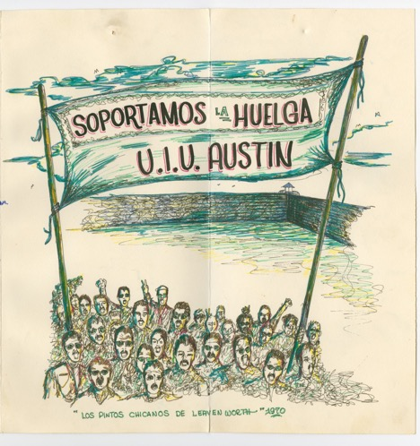 A card expressing support for the Economy Furniture Co. strike in Austin from Chicanos in Leavenworth, 1970. Box 3, folder 11. Economy Furniture Company Strike Collection, 1968-1972, Nettie Lee Benson Latin American Collection, University of Texas Libraries, The University of Texas at Austin.