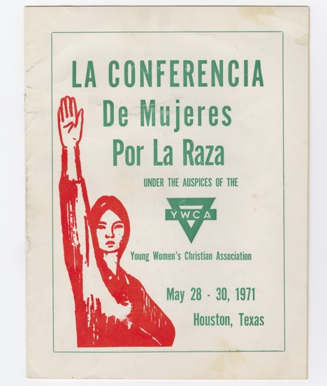 Program of the first Conferencia de Mujeres por la Raza. Box 1, folder 1. Lucy R. Moreno Collection, Benson Latin American Collection, General Libraries, the University of Texas at Austin