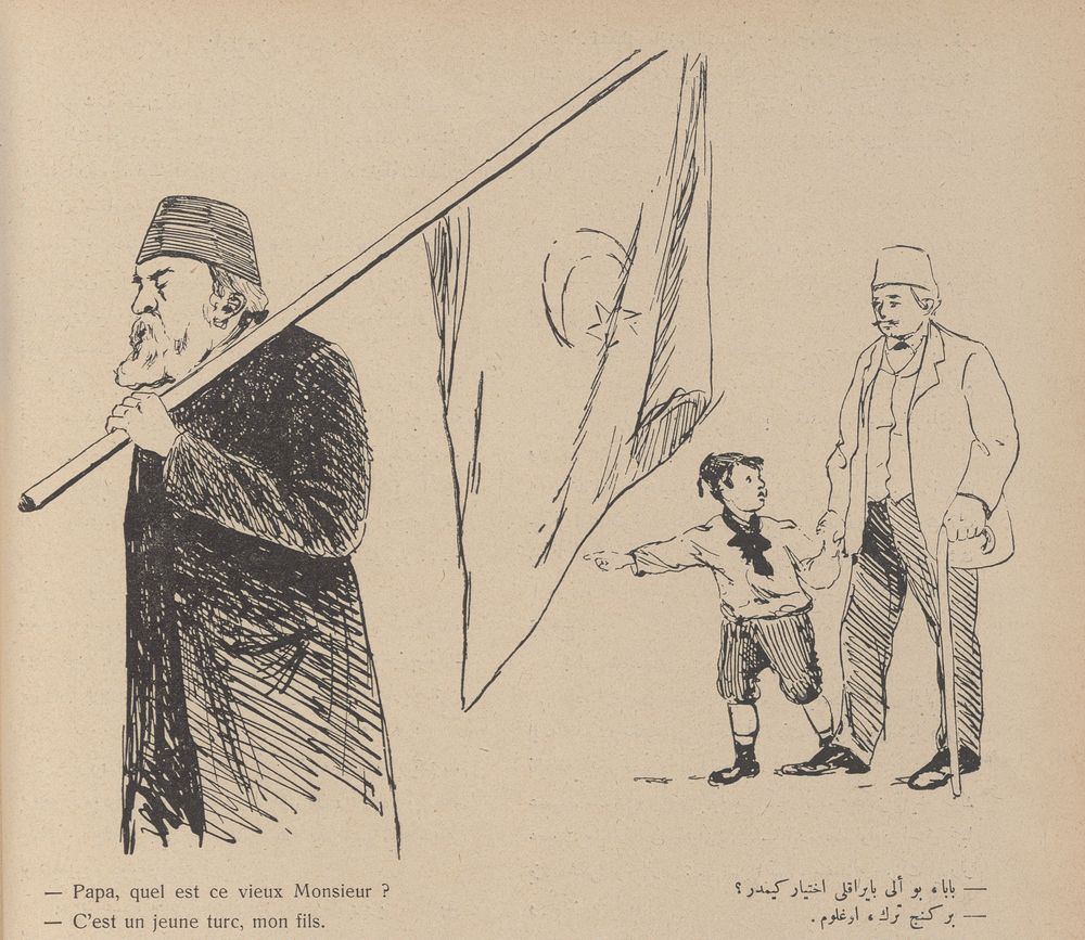 "Esad Arseven, Celal and Cimcoz, Selah, ""That's a Young Turk, My Son."" 1908."