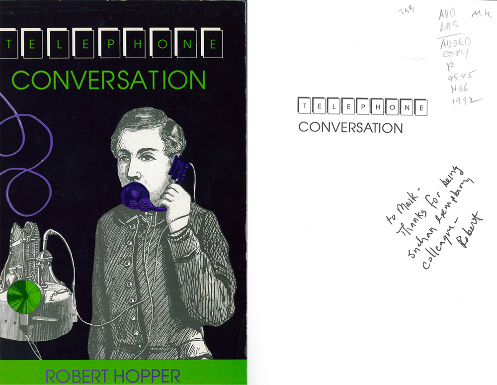 "The Libraries copy of Robert Hopper's ""Telephone Conversation,"" inscribed by the author."