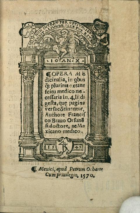 """Francisco Bravo's """"Opera Medicinalia"""" (1570)."""