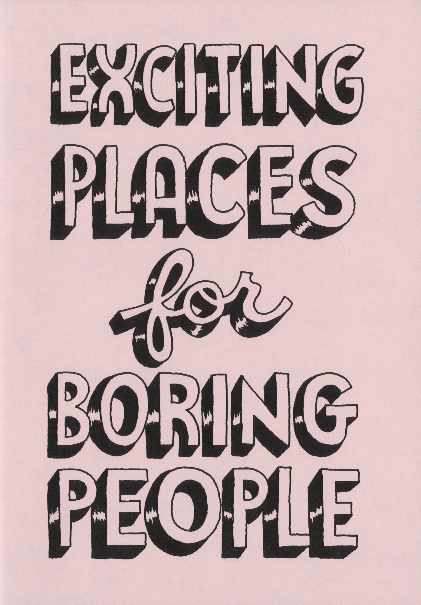 """Bookcover: """"Exciting Places for Boring People"""" by Andy Rementer"""